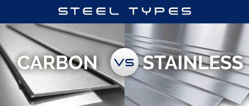 Carbon vs. Stainless Steel – what are the differences?